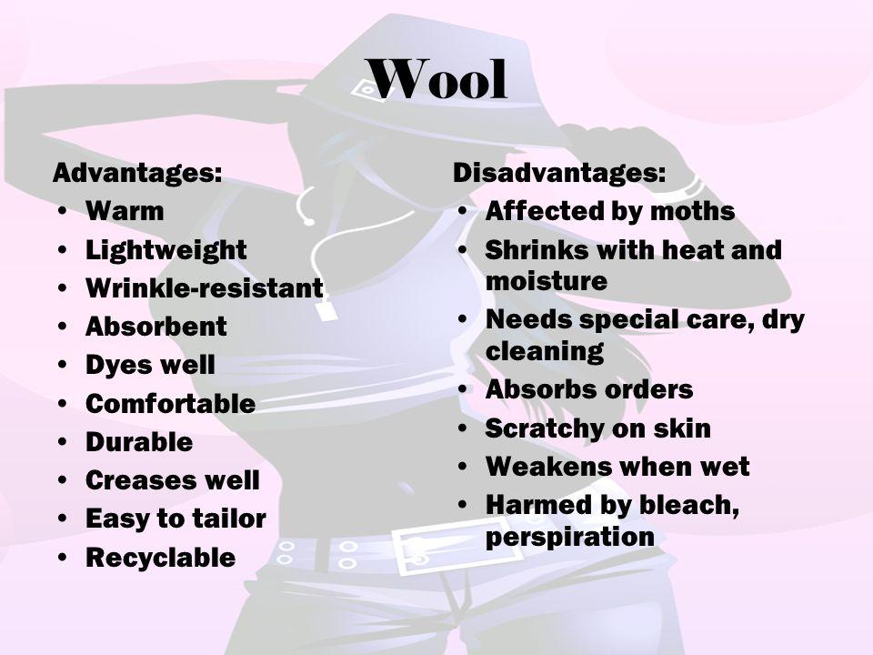 Wool Advantages: Warm Lightweight Wrinkle-resistant Absorbent