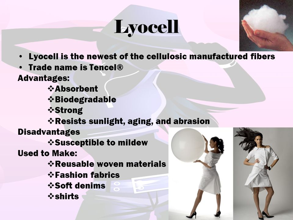Lyocell Lyocell is the newest of the cellulosic manufactured fibers