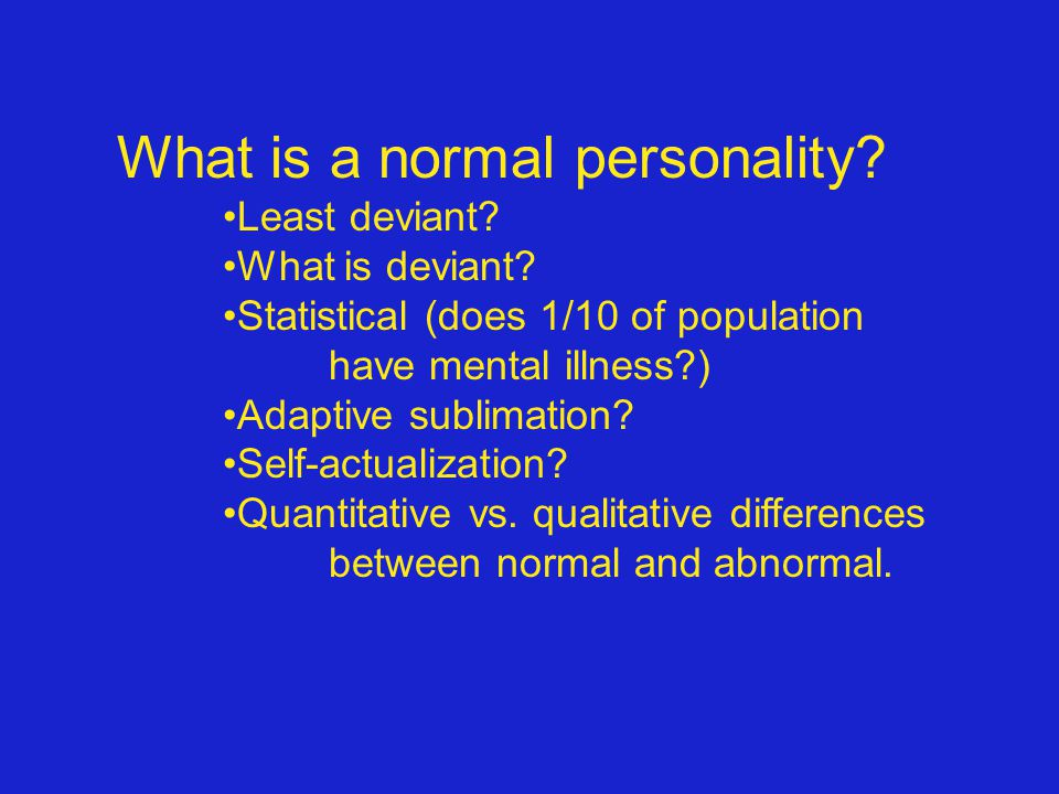 What is a normal personality