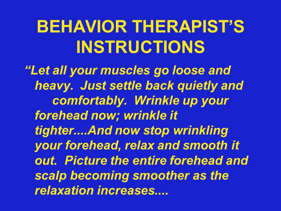 BEHAVIOR THERAPIST'S INSTRUCTIONS