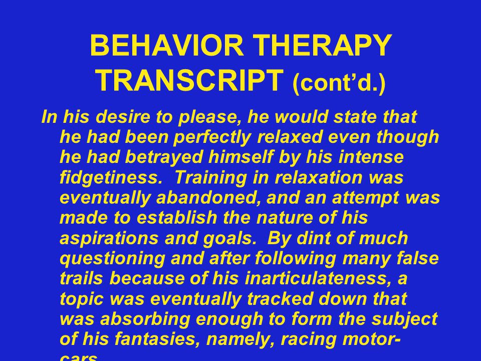 BEHAVIOR THERAPY TRANSCRIPT (cont'd.)