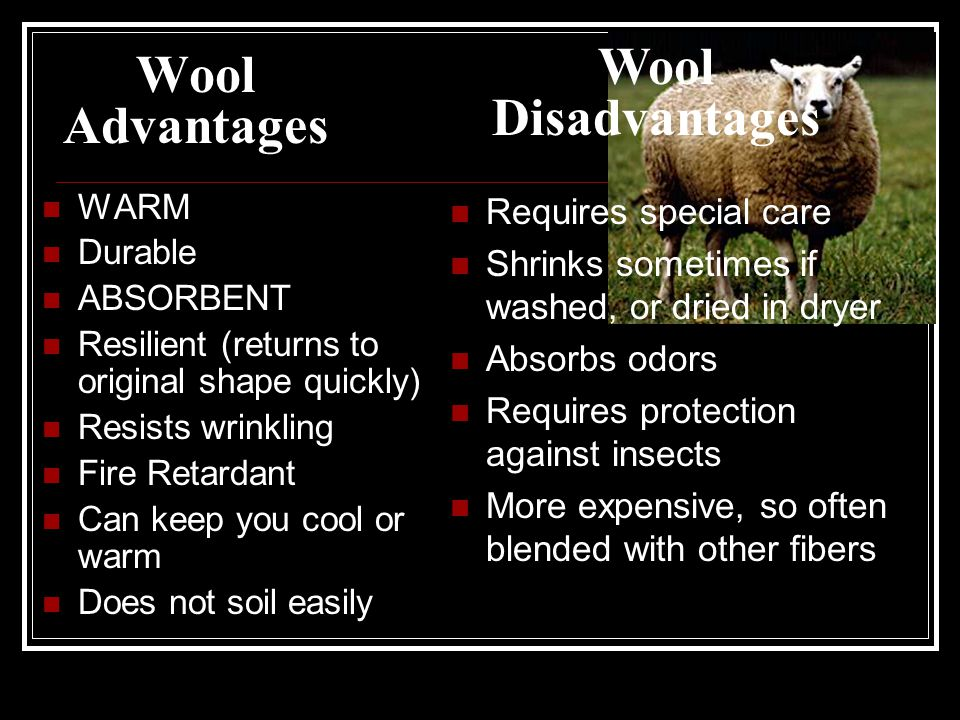 Wool Disadvantages Wool Advantages