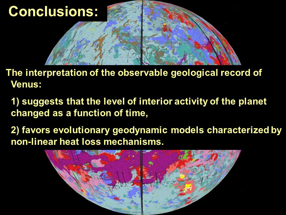 Conclusions: The interpretation of the observable geological record of Venus: