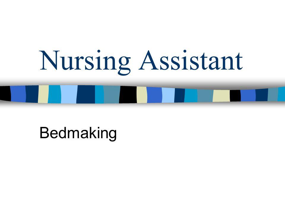 Nursing Assistant Bedmaking