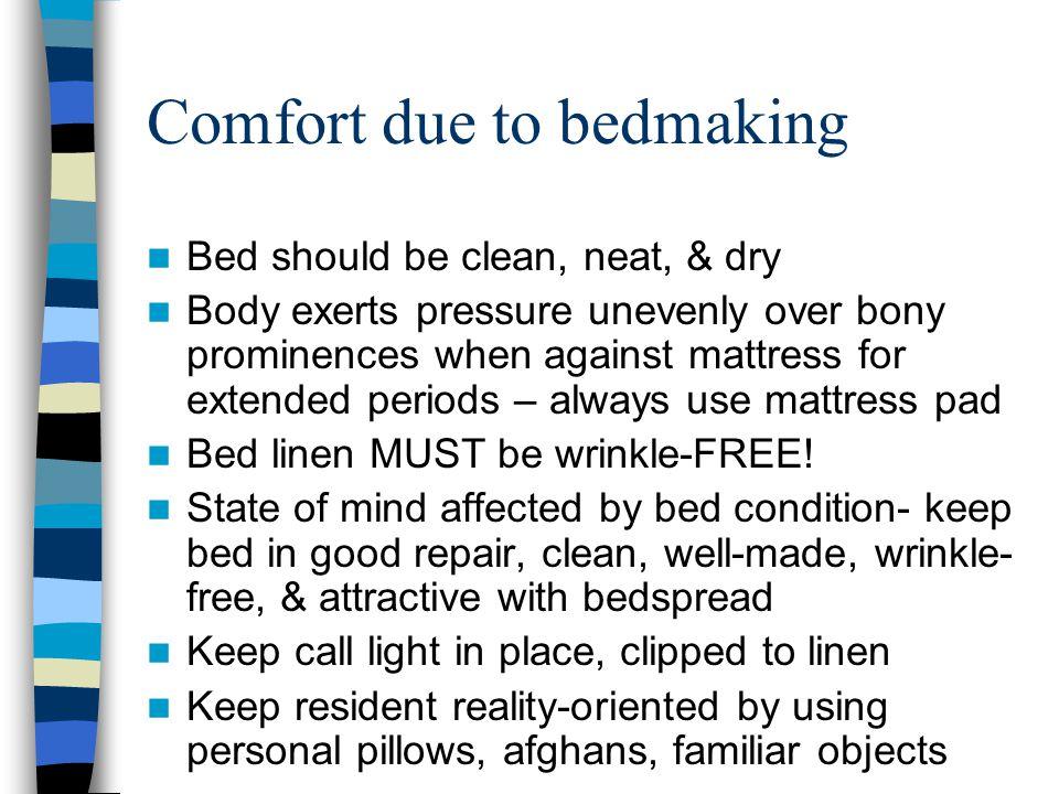 Comfort due to bedmaking