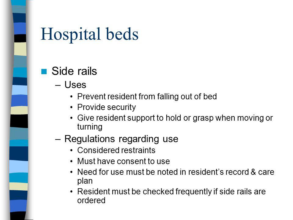 Hospital beds Side rails Uses Regulations regarding use