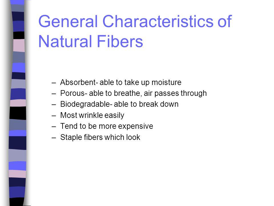 General Characteristics of Natural Fibers