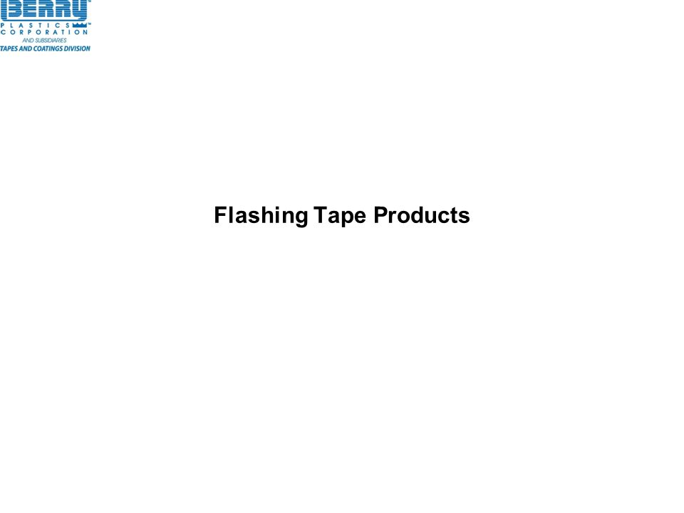 Flashing Tape Products
