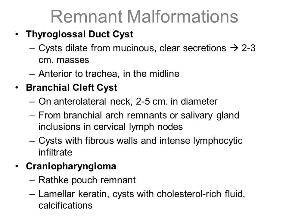 Remnant Malformations