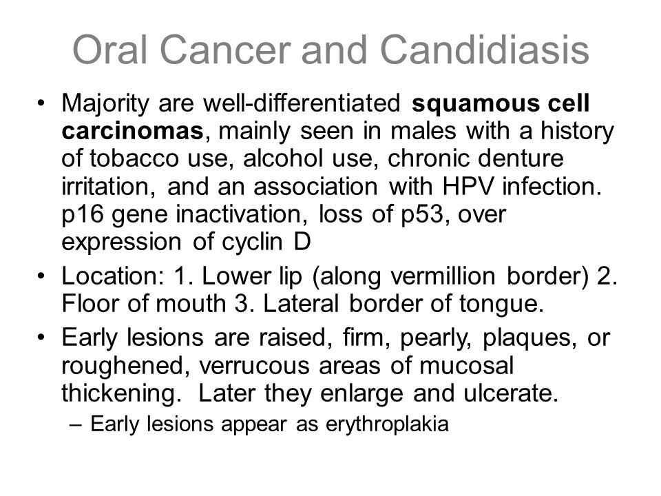 Oral Cancer and Candidiasis