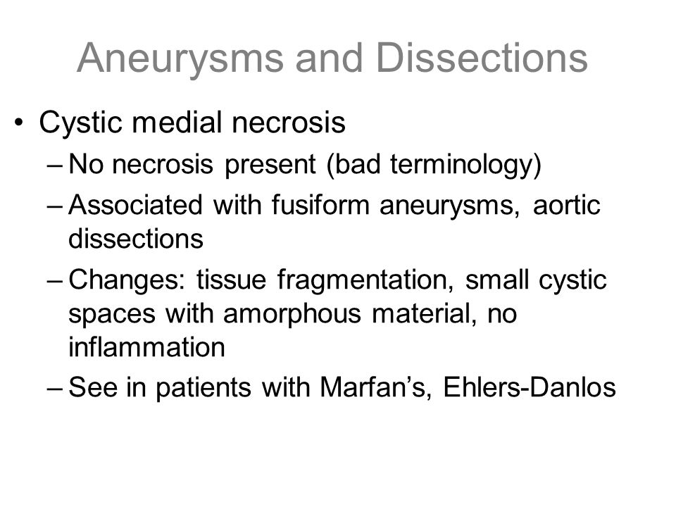 Aneurysms and Dissections