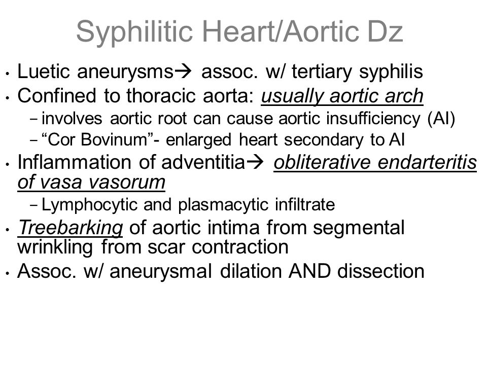 Syphilitic Heart/Aortic Dz