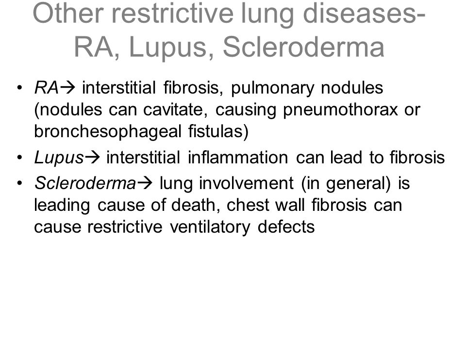 Other restrictive lung diseases-RA, Lupus, Scleroderma