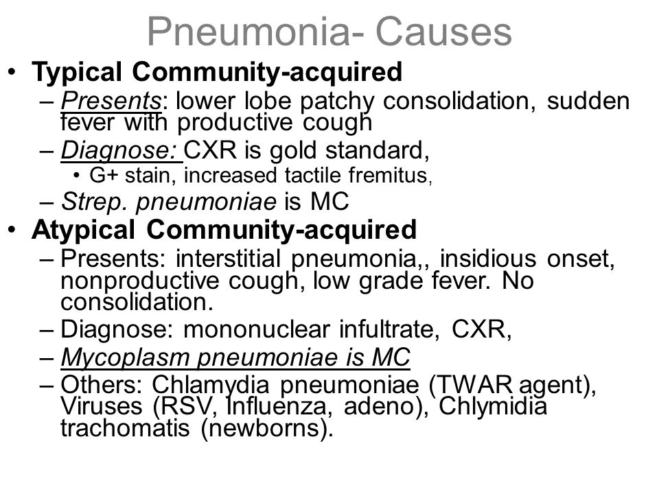 Pneumonia- Causes Typical Community-acquired