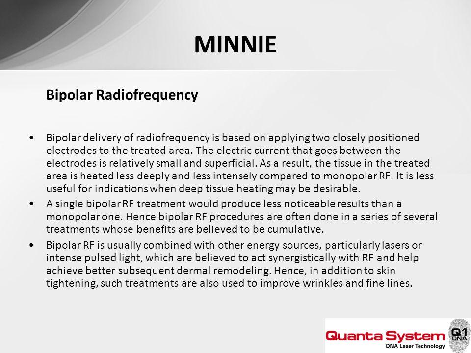 MINNIE Bipolar Radiofrequency