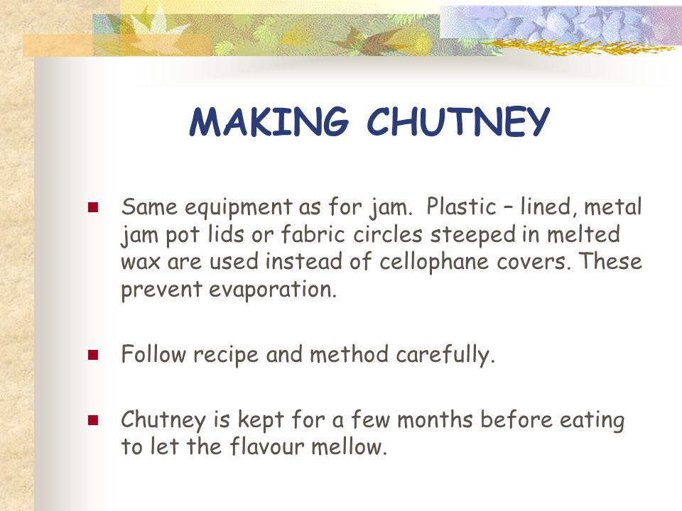 MAKING CHUTNEY