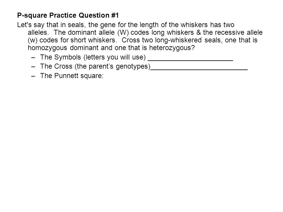 P-square Practice Question #1