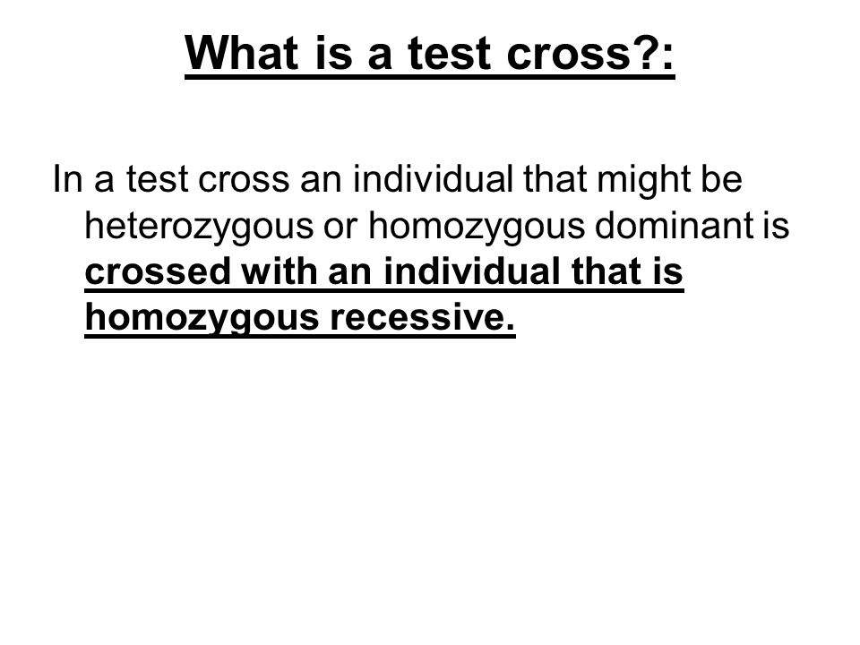 What is a test cross :