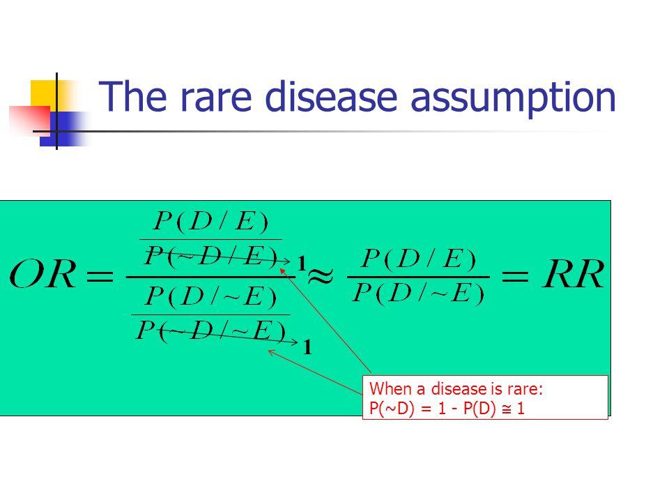 The rare disease assumption