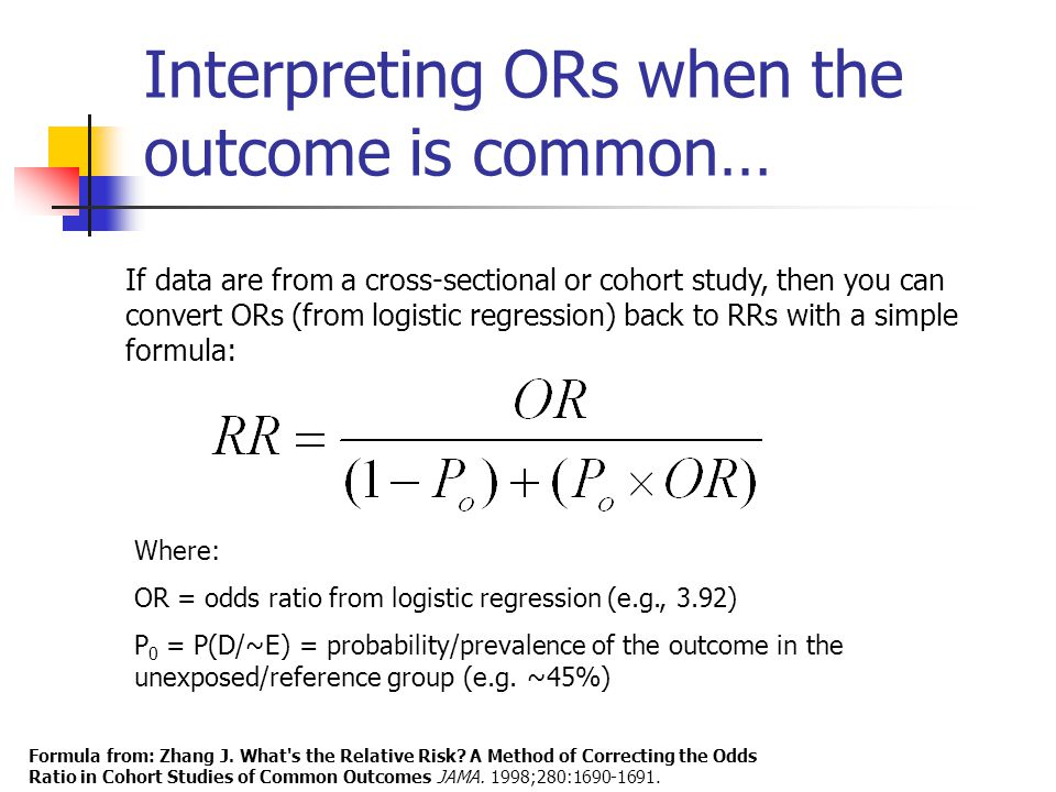 Interpreting ORs when the outcome is common…