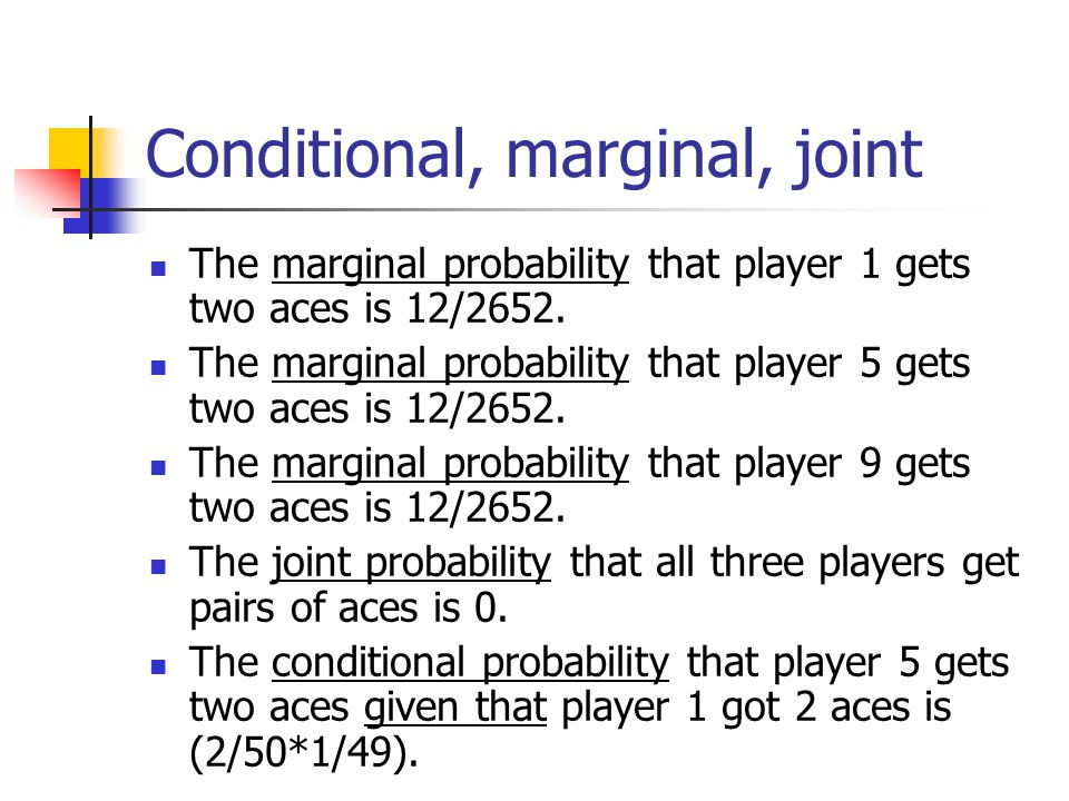 Conditional, marginal, joint