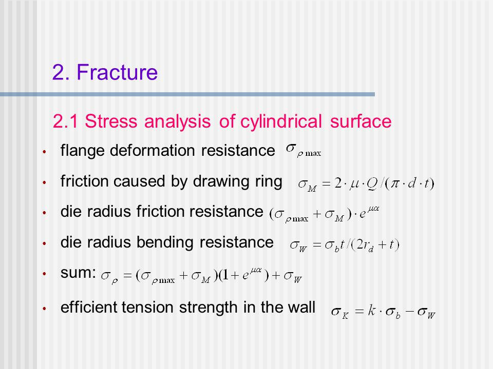 2. Fracture 2.1 Stress analysis of cylindrical surface