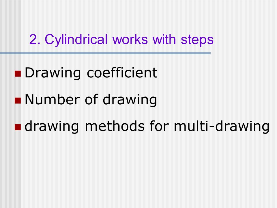 2. Cylindrical works with steps