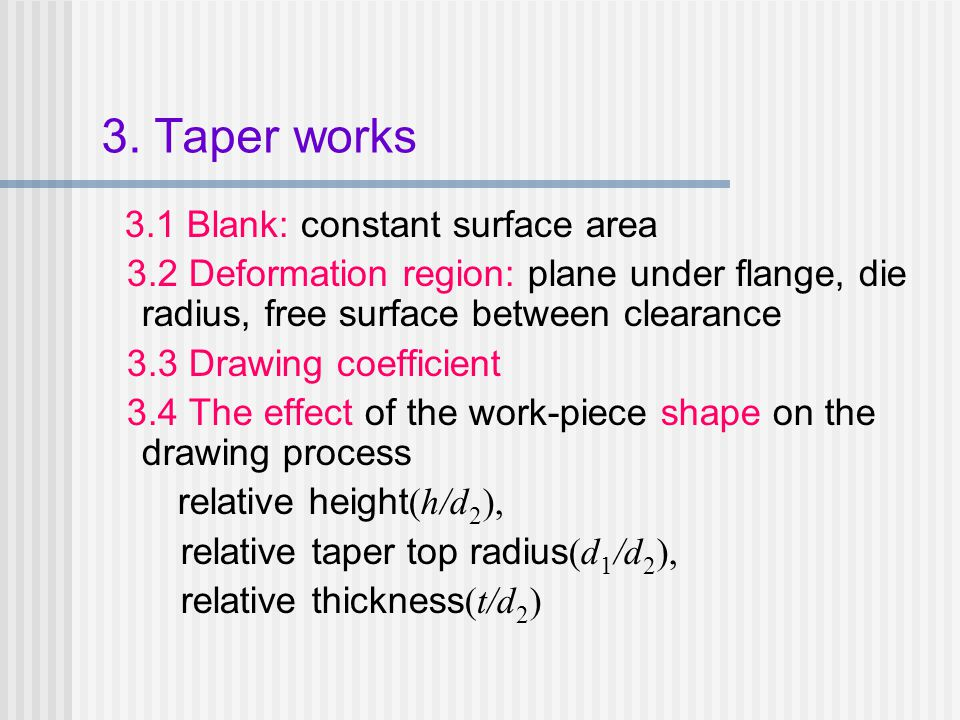 3. Taper works 3.1 Blank: constant surface area