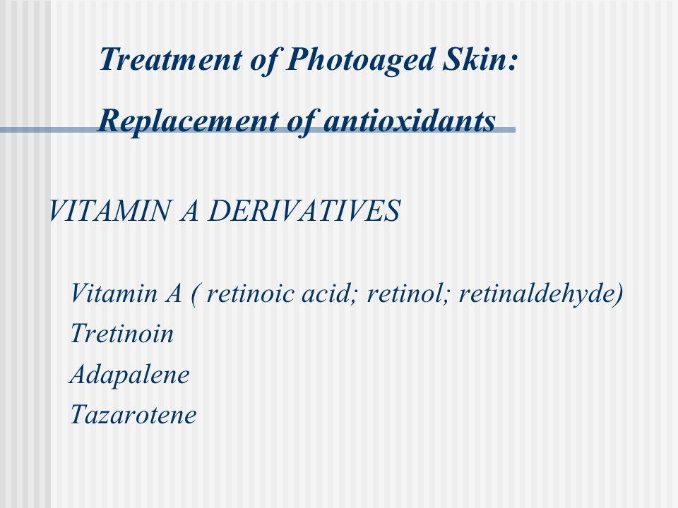 Treatment of Photoaged Skin: Replacement of antioxidants