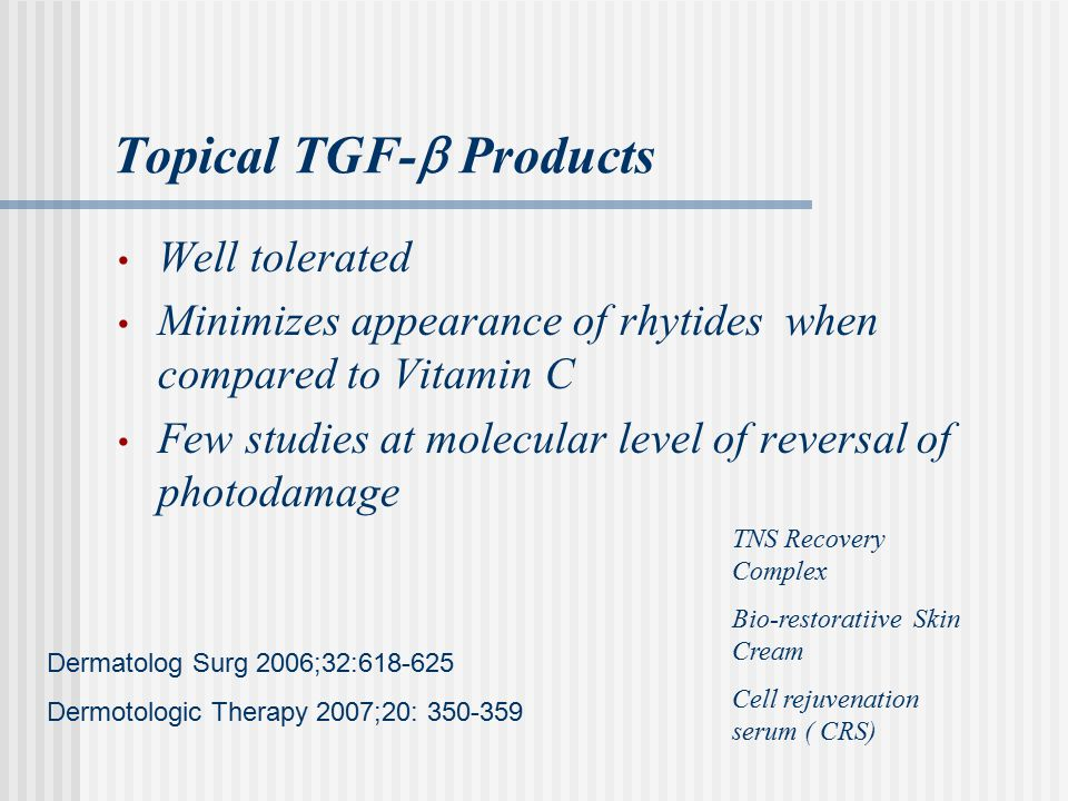 Topical TGF- Products