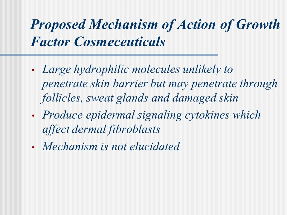Proposed Mechanism of Action of Growth Factor Cosmeceuticals