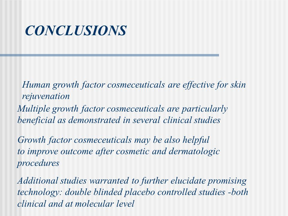 CONCLUSIONS Human growth factor cosmeceuticals are effective for skin rejuvenation.