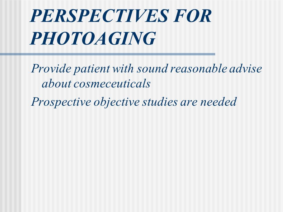 PERSPECTIVES FOR PHOTOAGING