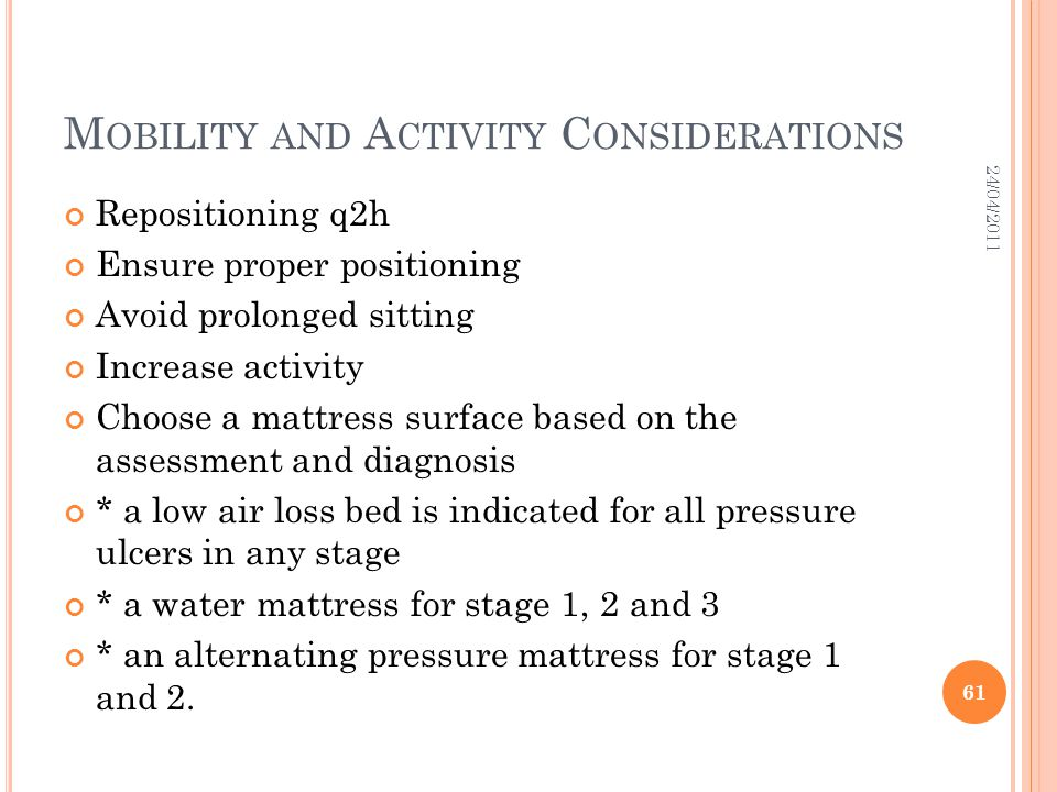 Mobility and Activity Considerations