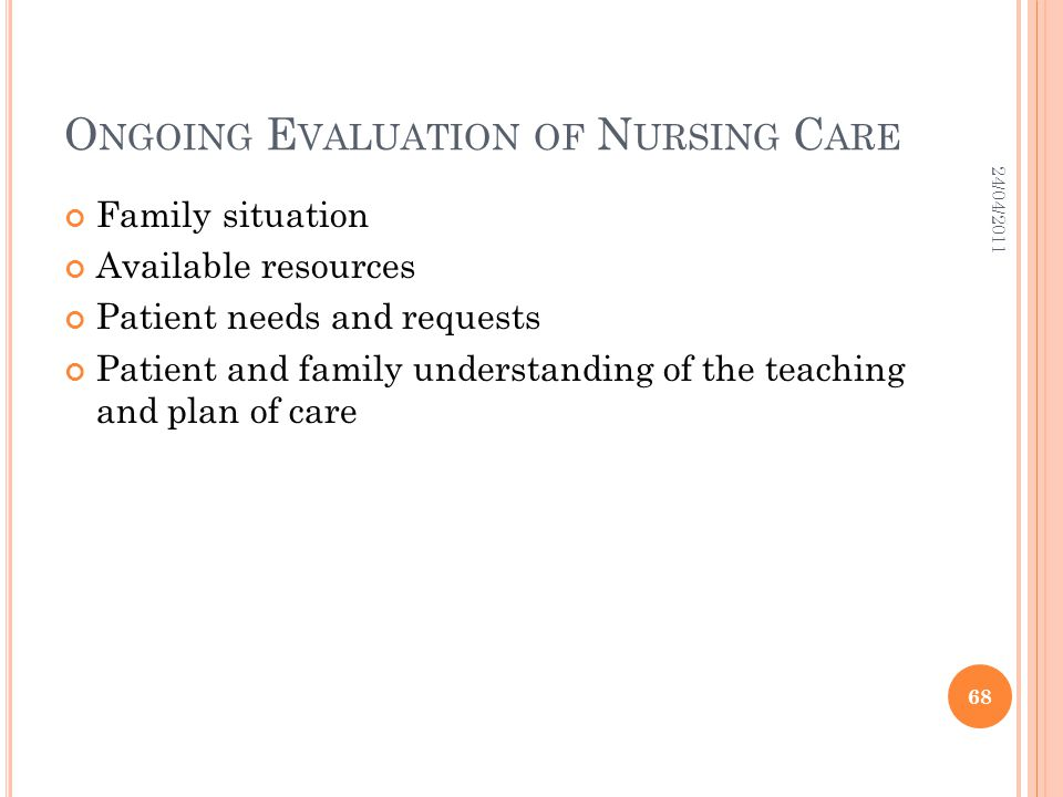 Ongoing Evaluation of Nursing Care