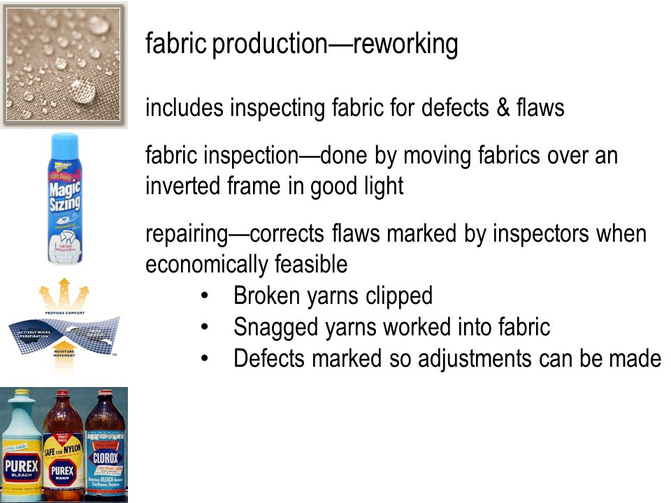 fabric production—reworking