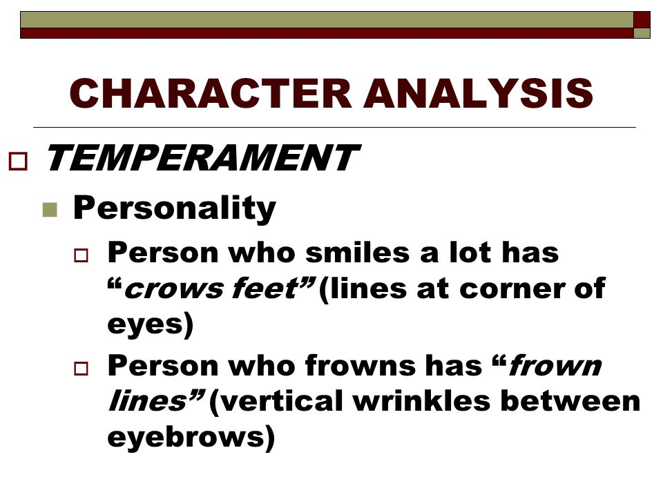 CHARACTER ANALYSIS TEMPERAMENT Personality