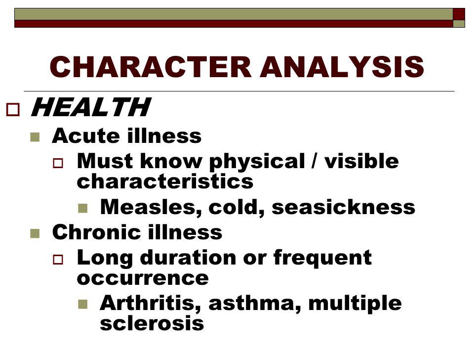 CHARACTER ANALYSIS HEALTH Acute illness