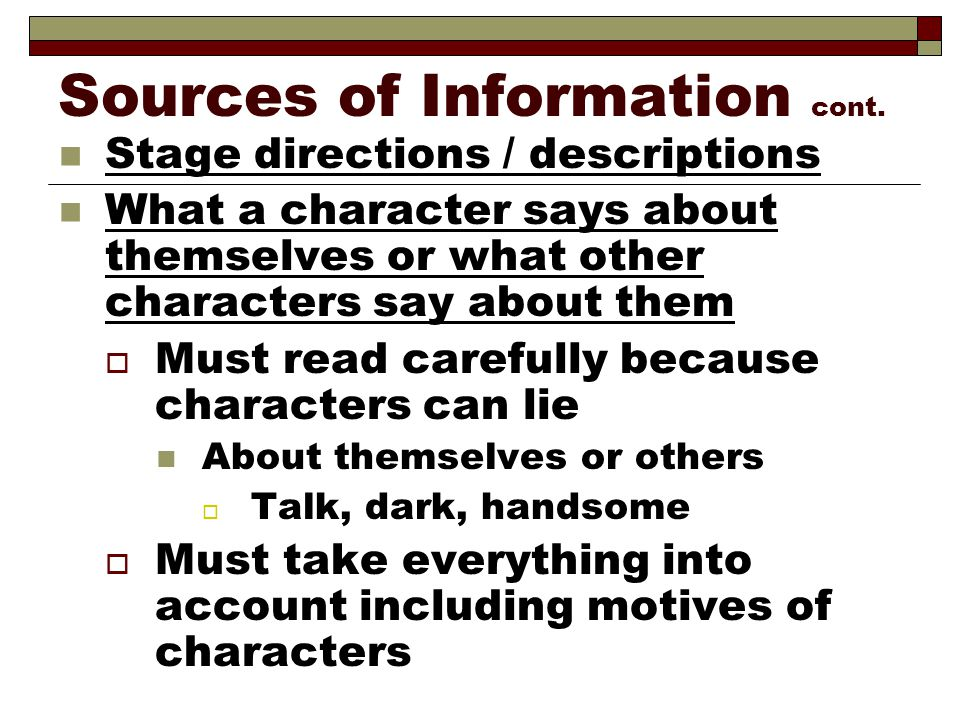 Sources of Information cont.