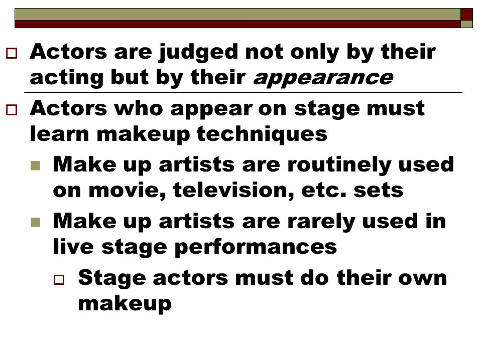 Actors are judged not only by their acting but by their appearance