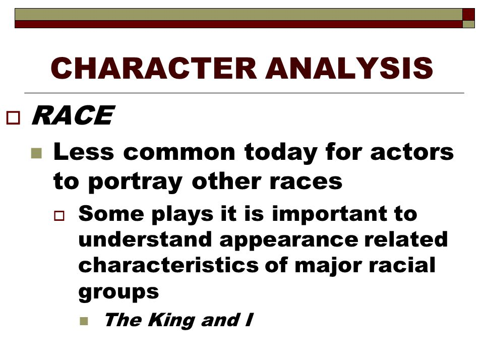 CHARACTER ANALYSIS RACE