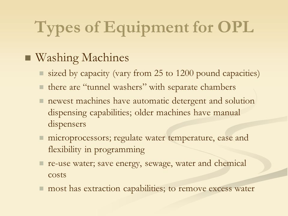 Types of Equipment for OPL