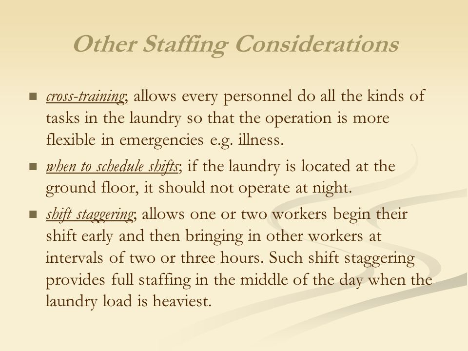 Other Staffing Considerations