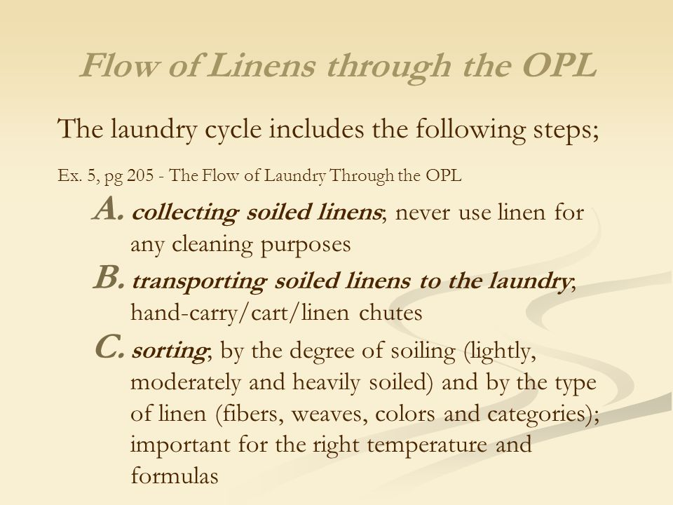 Flow of Linens through the OPL