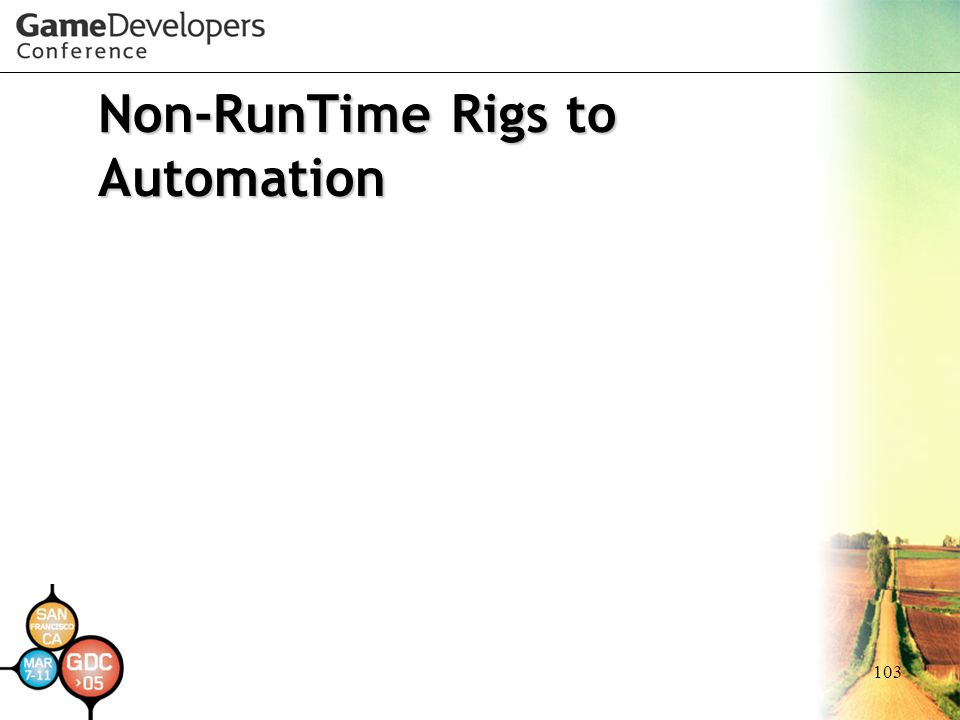 Non-RunTime Rigs to Automation