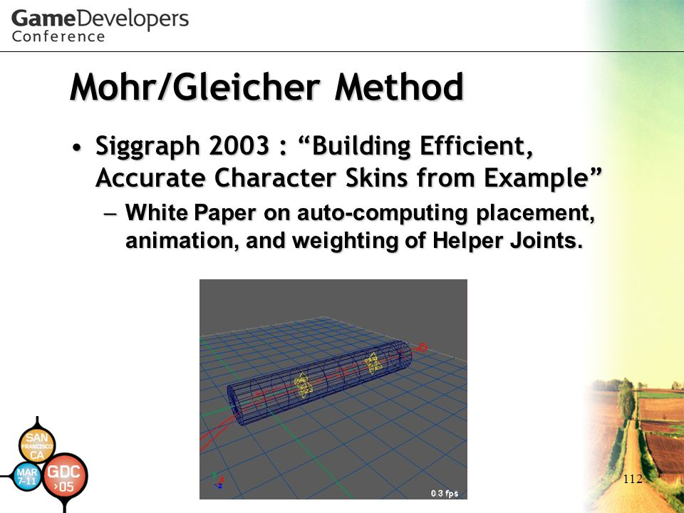 Mohr/Gleicher Method Siggraph 2003 : Building Efficient, Accurate Character Skins from Example