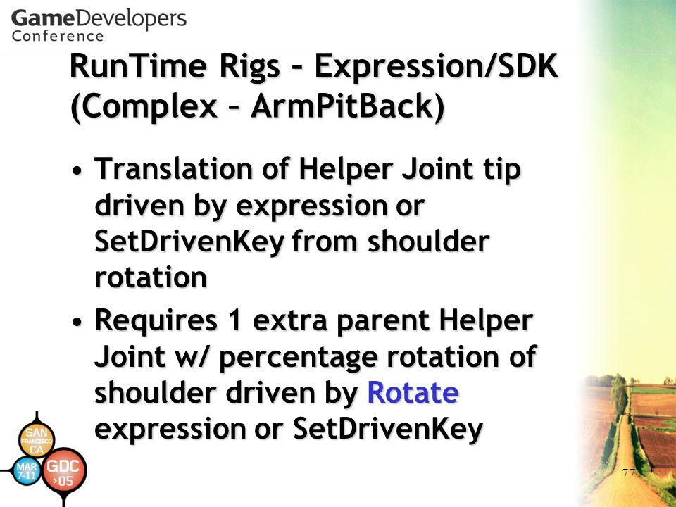 RunTime Rigs – Expression/SDK (Complex – ArmPitBack)