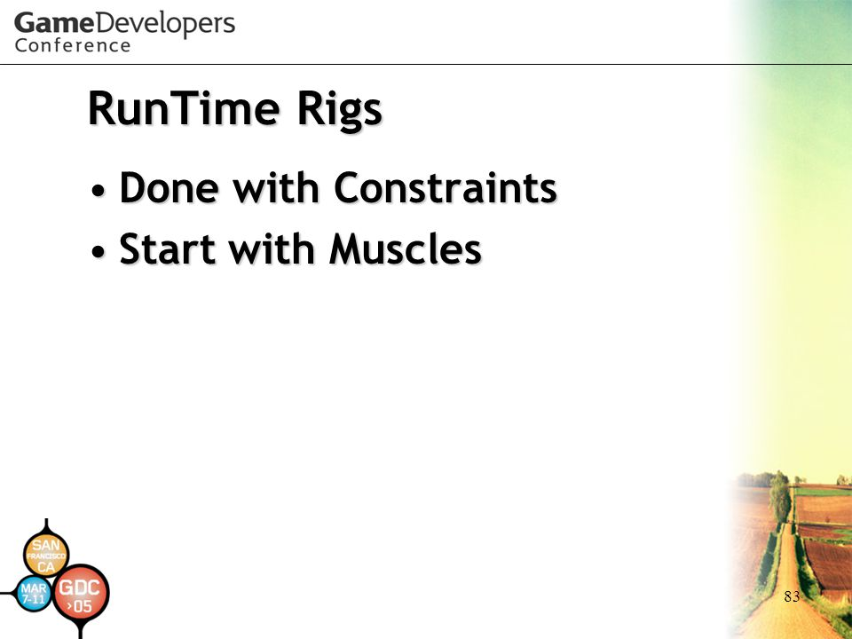 RunTime Rigs Done with Constraints Start with Muscles