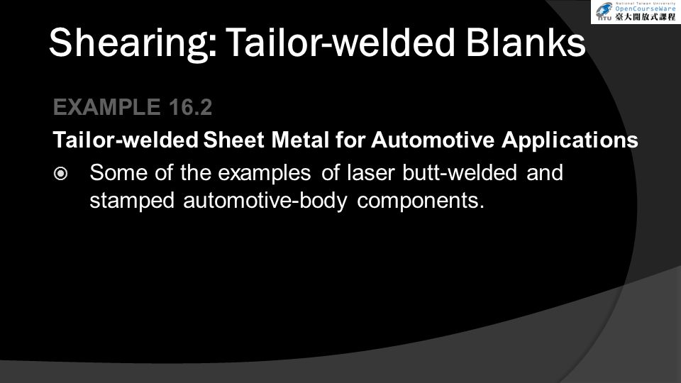 Shearing: Tailor-welded Blanks