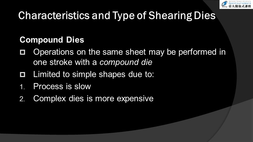 Characteristics and Type of Shearing Dies